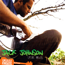 jack-johnson-upside-down-ukulele-chords
