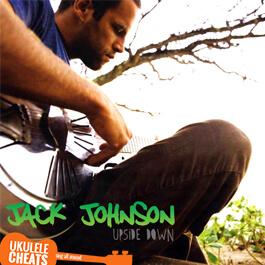 jack-johnson-upside-down-ukulele-chords