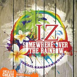 somewhere-over-the-rainbow-ukulele-chords