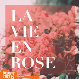 la-vie-en-rose-ukulele-chords---how-i-met-your-mother-ukulele-chords