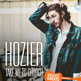 take-me-to-church-ukulele-chords---hozier-ukulele-chords