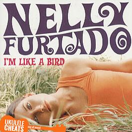 i'm-like-a-bird-ukulele-chords---nelly-furtado-ukulele-chords