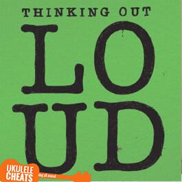 thinking out loud ukulele chords