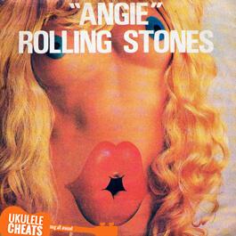 Rolling Stones - Angie Ukulele Chords