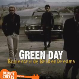 Green Day - Boulevard Of Broken Dreams Ukulele Chords