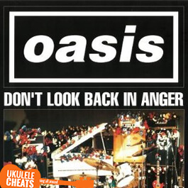 Oasis - Don't Look Back In Anger Ukulele Chords