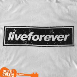 live-forever-ukulele-chords---oasis-ukulele-chords