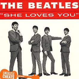 The Beatles - She Loves You Ukulele Chords