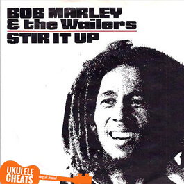 stir-it-up-ukulele-chords---bob-marley-ukulele-chords