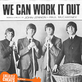 The Beatles - We Can Work It Out - Ukulele Chords