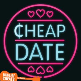 Lateeya - Cheap Date Ukulele Chords