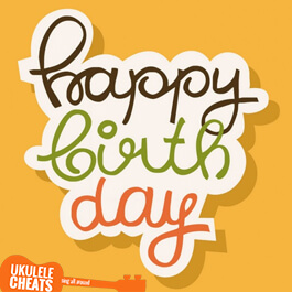 Happy Birthday - Ukulele Chords
