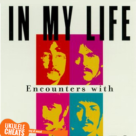 The Beatles - In My Life Ukulele Chords Tabs