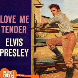 Elvis Presley - Love Me Tender Ukulele Chords