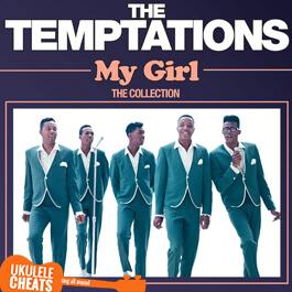 The Temptations - My Girl Ukulele Chords