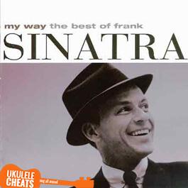 Frank Sinatra - My Way Ukulele Chords