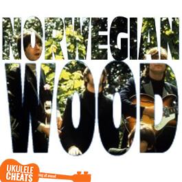 The Beatles - Norwegian Wood Ukulele Chords