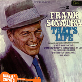Frank Sinatra - That's life - Ukulele Chords
