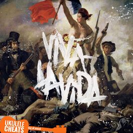 Coldplay - Viva La Vida Ukulele Chords