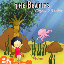 The Beatles - Octopus's Garden Ukulele Chords