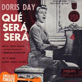 Doris Day - Que Sera Sera Ukulele Chords