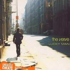 The Verve - Lucky Man Ukulele Chords