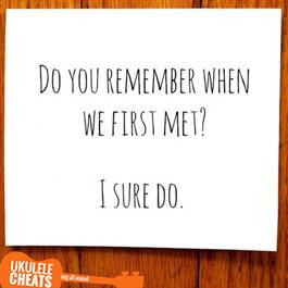 Do You Remember Ukulele Chords