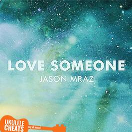 Love Someone Ukulele Chords