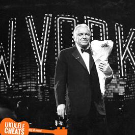 New York Ukulele Chords Frank Sinatra
