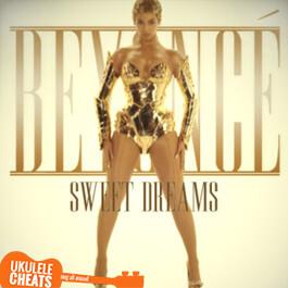 Beyonce - Sweet Dreams Ukulele Chords - Ukulele Cheats