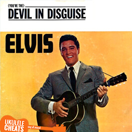 Devil In Disguise Ukulele Chords