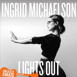 Ingrid Michaelson Over You Ukulele Chords