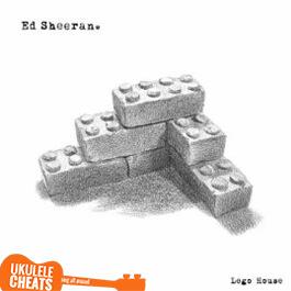 Ed Sheeran - Lego House Ukulele Chords - Ukulele Cheats