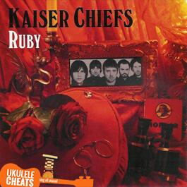 Kaiser Chiefs Ruby Ukulele Chords