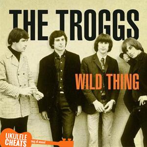 Wild Thing Ukulele Chords
