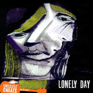 Lonely Day Ukulele Chords
