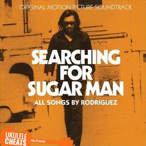 Sugar Man Ukulele Chords
