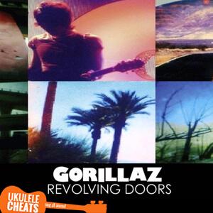 Revolving Doors Ukulele Chords