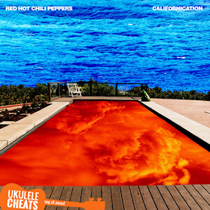 Californication Ukulele Chords