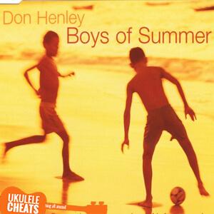 Boys Of Summer Ukulele Chords