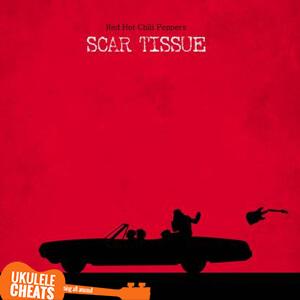 Scar Tissue Ukulele Chords (Tab)