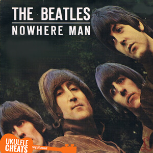Nowhere Man Ukulele Chords