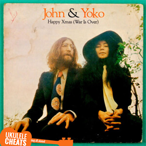 john lennon happy christmas war is over ukulele chords - John Lennon Christmas Song