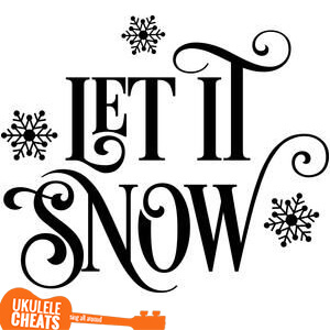 Let It Snow Ukulele Chords