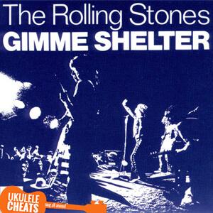 Gimme Shelter Ukulele Chords