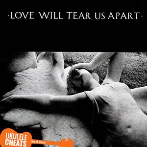 Love Will Tear Us Apart Ukulele Chords