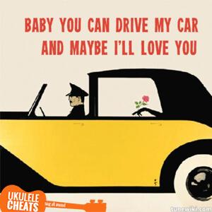 Drive My Car Ukulele Chords