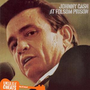 Folsom Prison Blues Ukulele Chords
