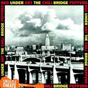 Under The Bridge Ukulele Chords