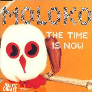 Time Is Now Ukulele Chords